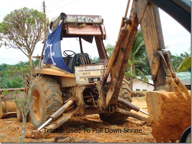 Tractor Used To Pull Down Shrine
